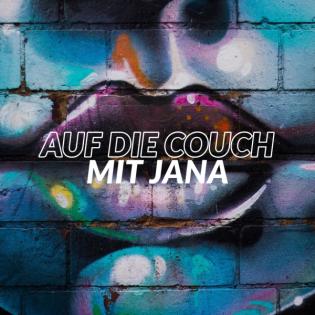 Auf die Couch mit Jana, der Coaching Quickie für zwischendurch