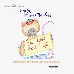 """""""Hallo, ich bin Manfred!"""" - Ein Stofftier will alles wissen!"""