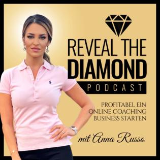Anna Russo - Reveal the Diamond: Frauen   Selbständig   Motivation   Marketing