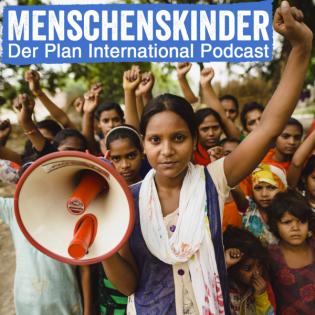 Menschenskinder - Der Plan International Podcast