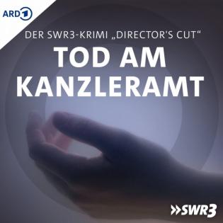 SWR3-Krimi: Tod am Kanzleramt (Director's Cut)