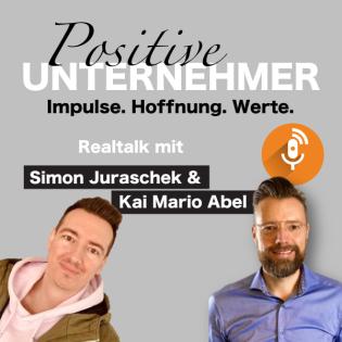Positive Unternehmer mit Simon & Kai Mario