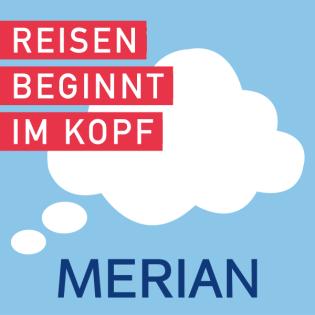 MERIAN – Reisen beginnt im Kopf