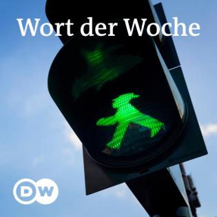 Wort der Woche   Audios   DW Deutsch lernen