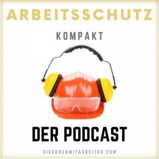 Arbeitsschutz Kompakt Podcast