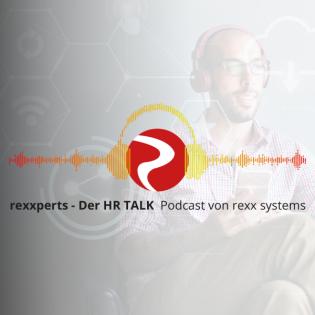 rexxperts - Der HR Talk Podcast