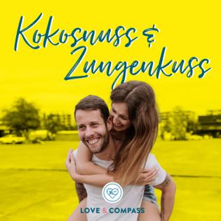 Kokosnuss & Zungenkuss: Für mehr Harmonie & Abenteuer in eurer Beziehung