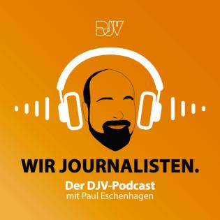 Wir Journalisten... Der DJV-Podcast