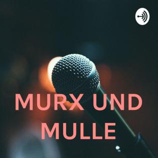 MURX UND MULLE