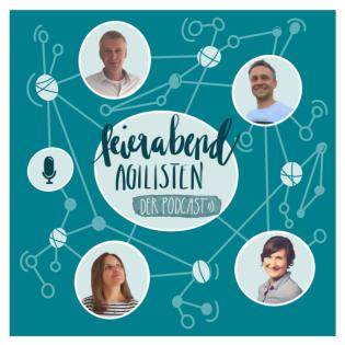 Feierabend-Agilisten - Der Podcast für agil es Mindset