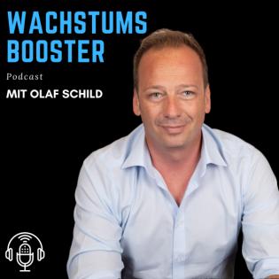 WACHSTUMS BOOSTER - Dein Podcast für Businesstipps - Motivation und mehr Erfolg in allen Lebensbereichen