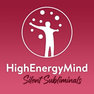 Silent Subliminals von High Energy Mind