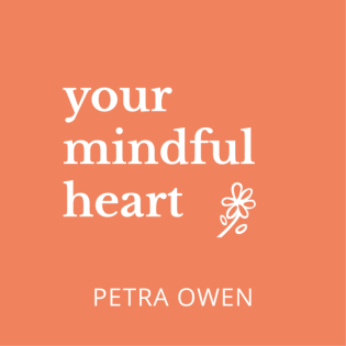 Your mindful heart