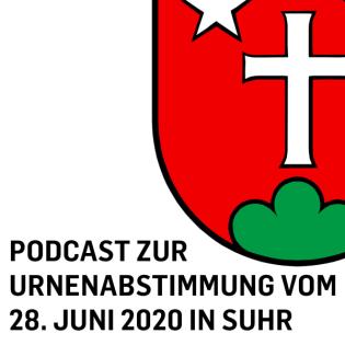 Podcast zur Urnenabstimmung in Suhr