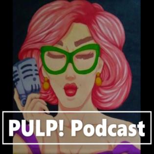PULP! Podcast