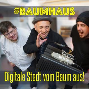 #Baumhaus - Digitale Stadt vom Baum aus!