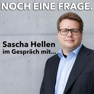 Noch eine Frage.   Sascha Hellen im Gespräch mit...