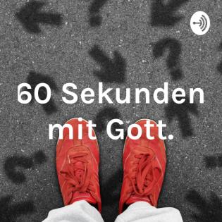 60 Sekunden mit Gott.