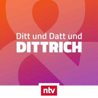Ditt und Datt und Dittrich - der bissige ntv-Podcast zum Trash im TV