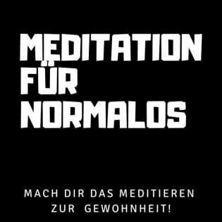Meditation für Normalos