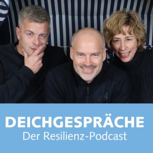 Deichgespräche - Der Resilienz-Podcast