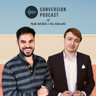 Conversion Podcast | Malte Helmhold & Felix Hoffmockel