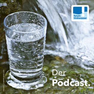 Forum Trinkwasser - Der Podcast