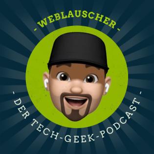Weblauscher - Der Tech-Geek Podcast