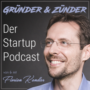 Gründer und Zünder: Der Startup Podcast