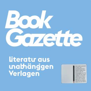 Bookgazette - Die Welt der unabhängigen Verlage