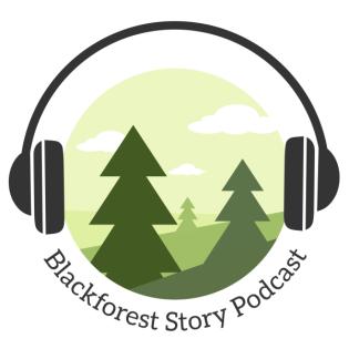 Blackforest Story Podcast