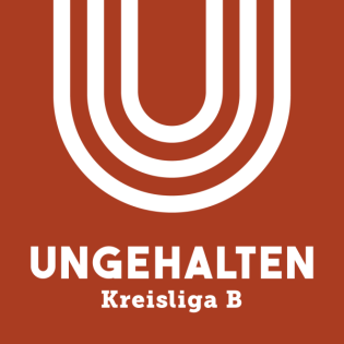 Ungehalten - Kreisliga B