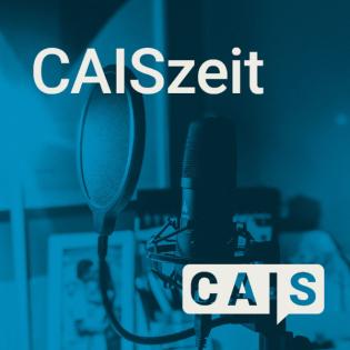 CAISzeit – Der Podcast