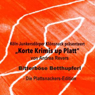 Bitterböse Betthupferl - die Plattsnackers-Edition