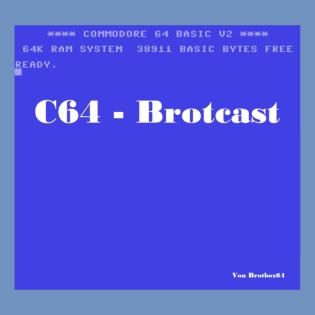 C64-Brotcast by Brotbox64