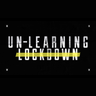 Un-Learning Lockdown