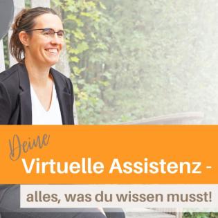 Deine Virtuelle Assistenz – alles was du wissen musst!