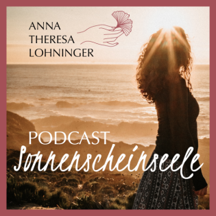 Podcast Sonnenscheinseele - Für mehr Himmel auf der Erde. `♡´