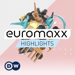 euromaxx Highlights   Video Podcast   Deutsche Welle