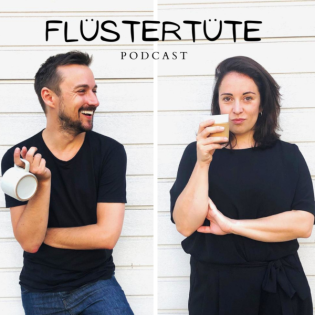 Flüstertüte.Podcast