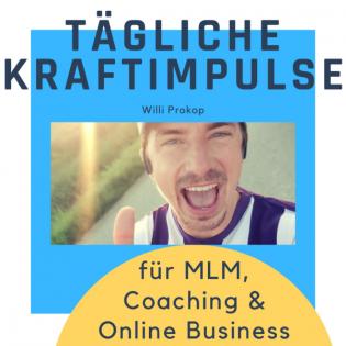Kraftimpulse für Network Marketing | MLM, Coaching, Online Business, Geld verdienen & Facebook