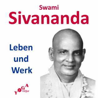 Swami Sivananda - Leben und Werk - Podcast