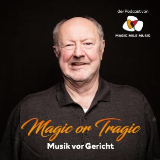 Magic or Tragic ‒ Musik vor Gericht