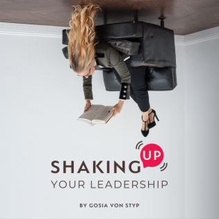 SHAKING UP YOUR LEADERSHIP