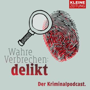 Delikt – Wahre Verbrechen aus Österreichs Süden