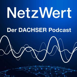 NetzWert - der DACHSER Podcast