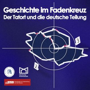 Geschichte im Fadenkreuz. Der Tatort und die deutsche Teilung