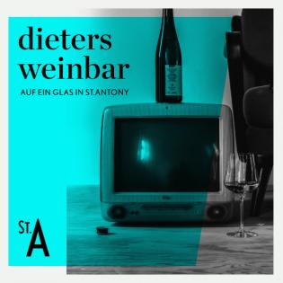 Dieters Weinbar - Auf ein Glas in St. Antony