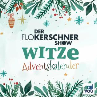 Der Flo Kerschner Show Witze-Adventskalender