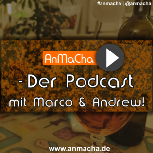 AnMaCha - Der Podcast